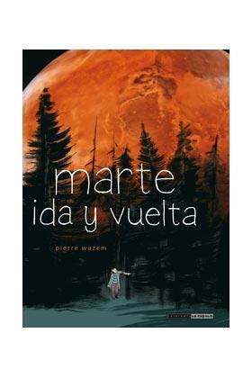 MARTE, IDA Y VUELTA