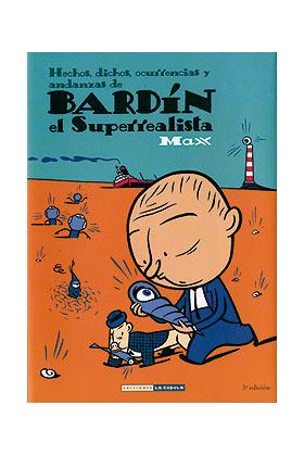 BARDIN EL SUPERREALISTA (3ª EDICION)