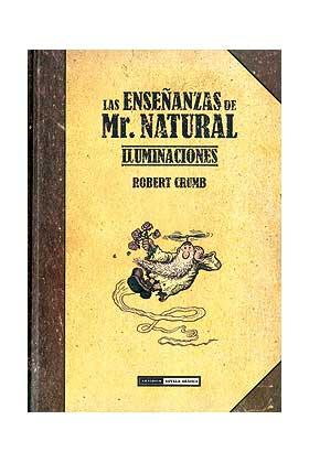 LAS ENSEÑANZAS DE MR. NATURAL. ILUMINACIONES