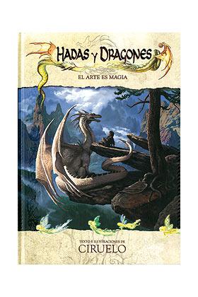 HADAS Y DRAGONES - EL ARTE ES MAGIA