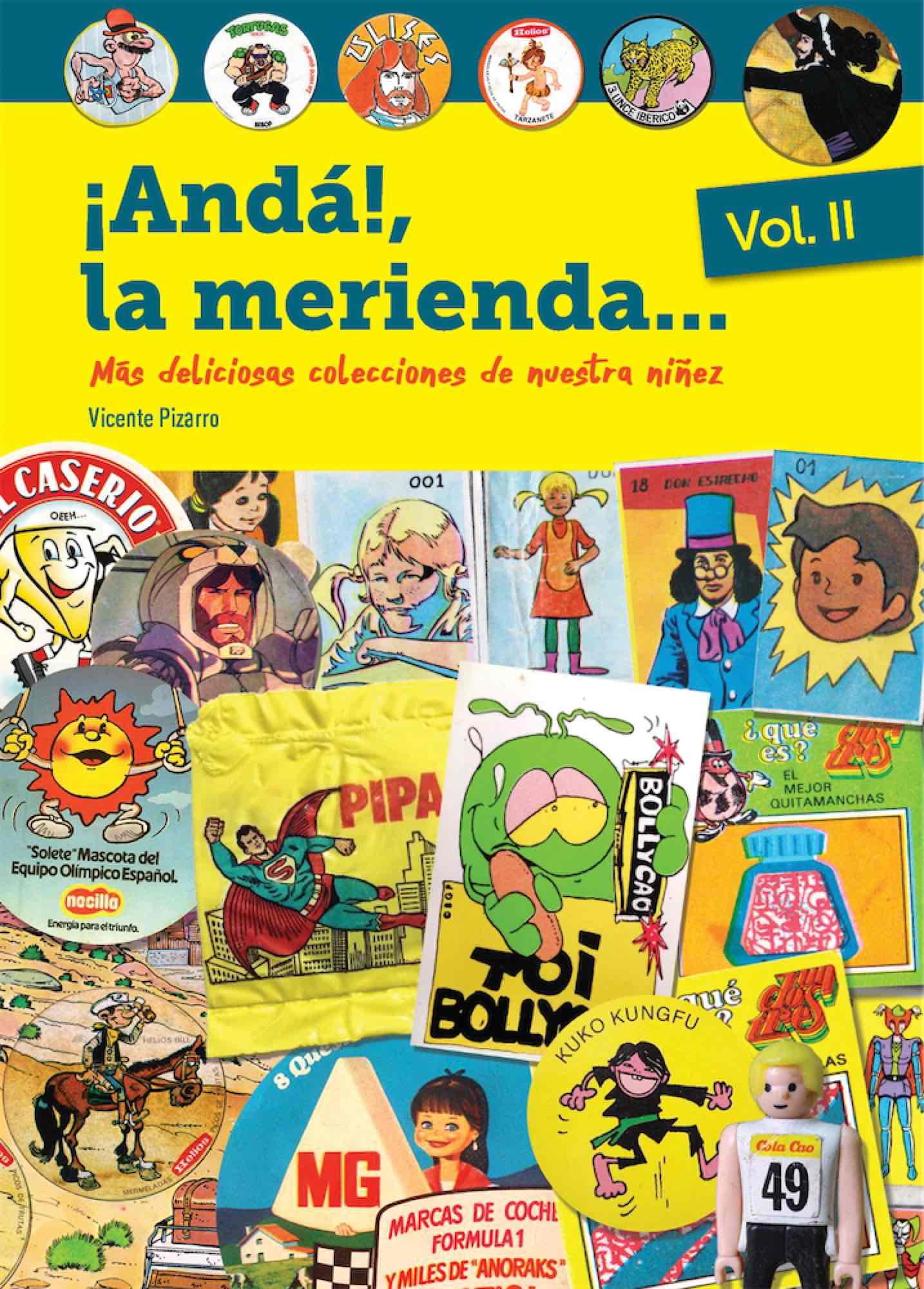 ¡ANDA!, LA MERIENDA... VOLUMEN 02