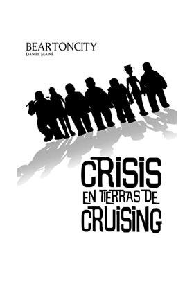 BEARTONCITY 02. CRISIS EN TIERRAS DE CRUISING