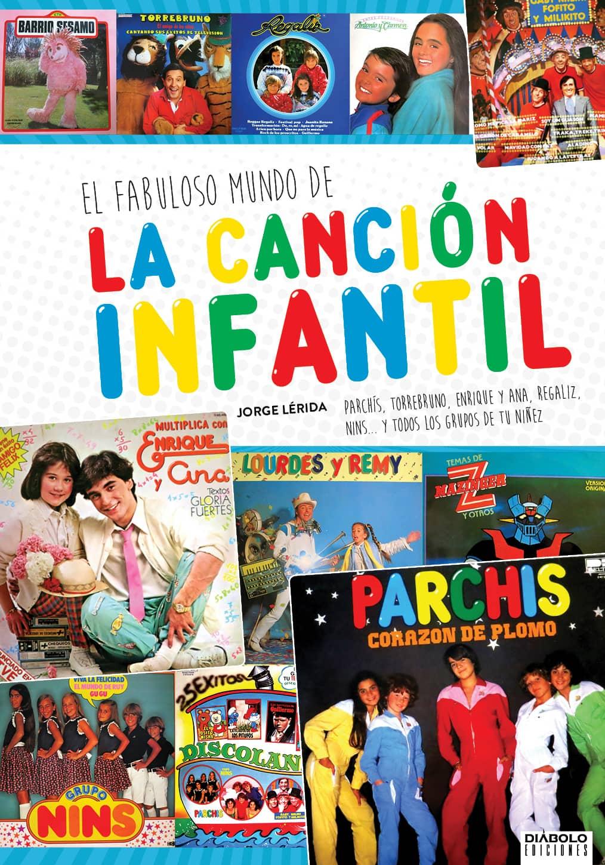 EL FABULOSO MUNDO DE LA CANCION INFANTIL