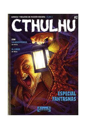 CTHULHU 02. COMICS Y RELATOS DE FICCIÓN OSCURA