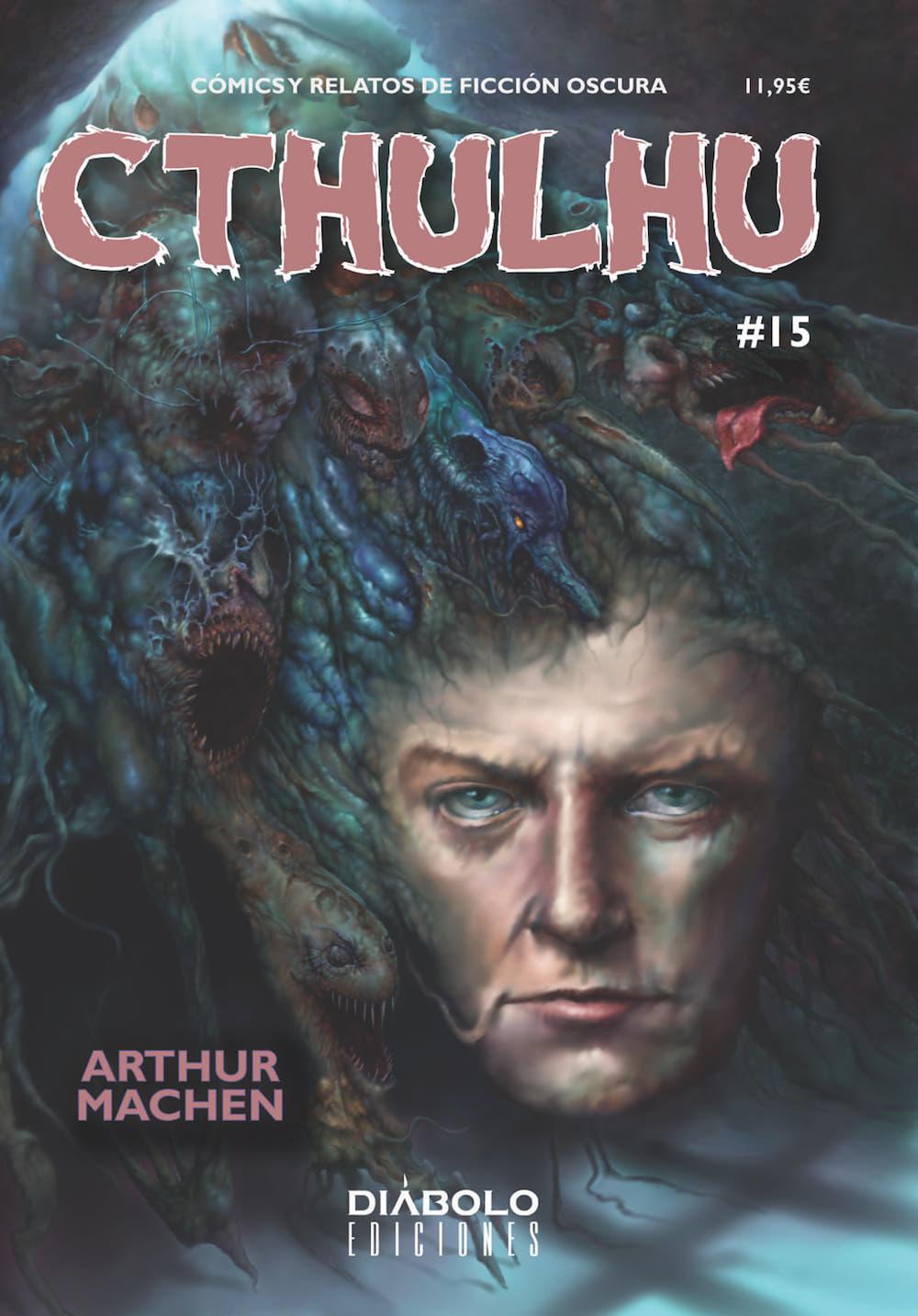 CTHULHU 15. ARTHUR MACHEN