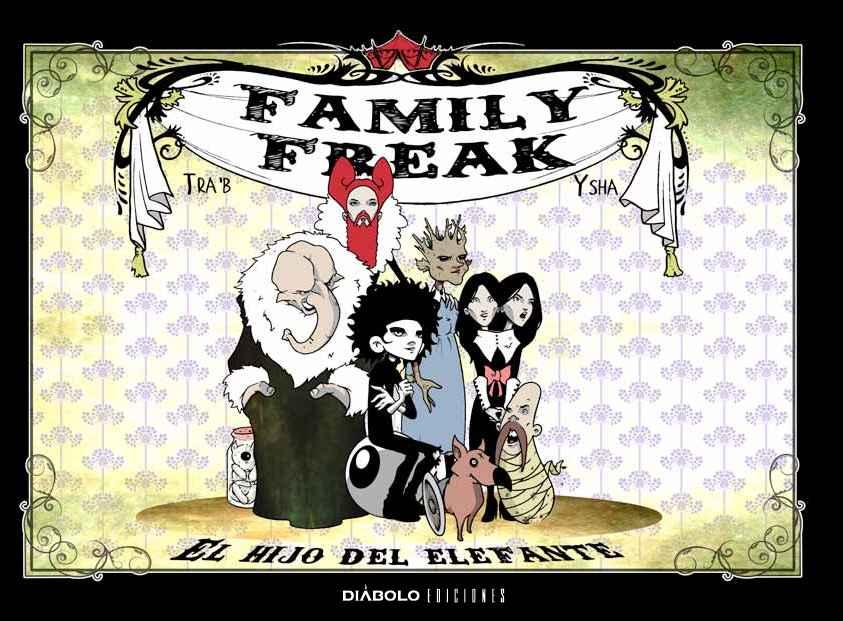 FAMILY FREAK. EL HIJO DEL ELEFANTE