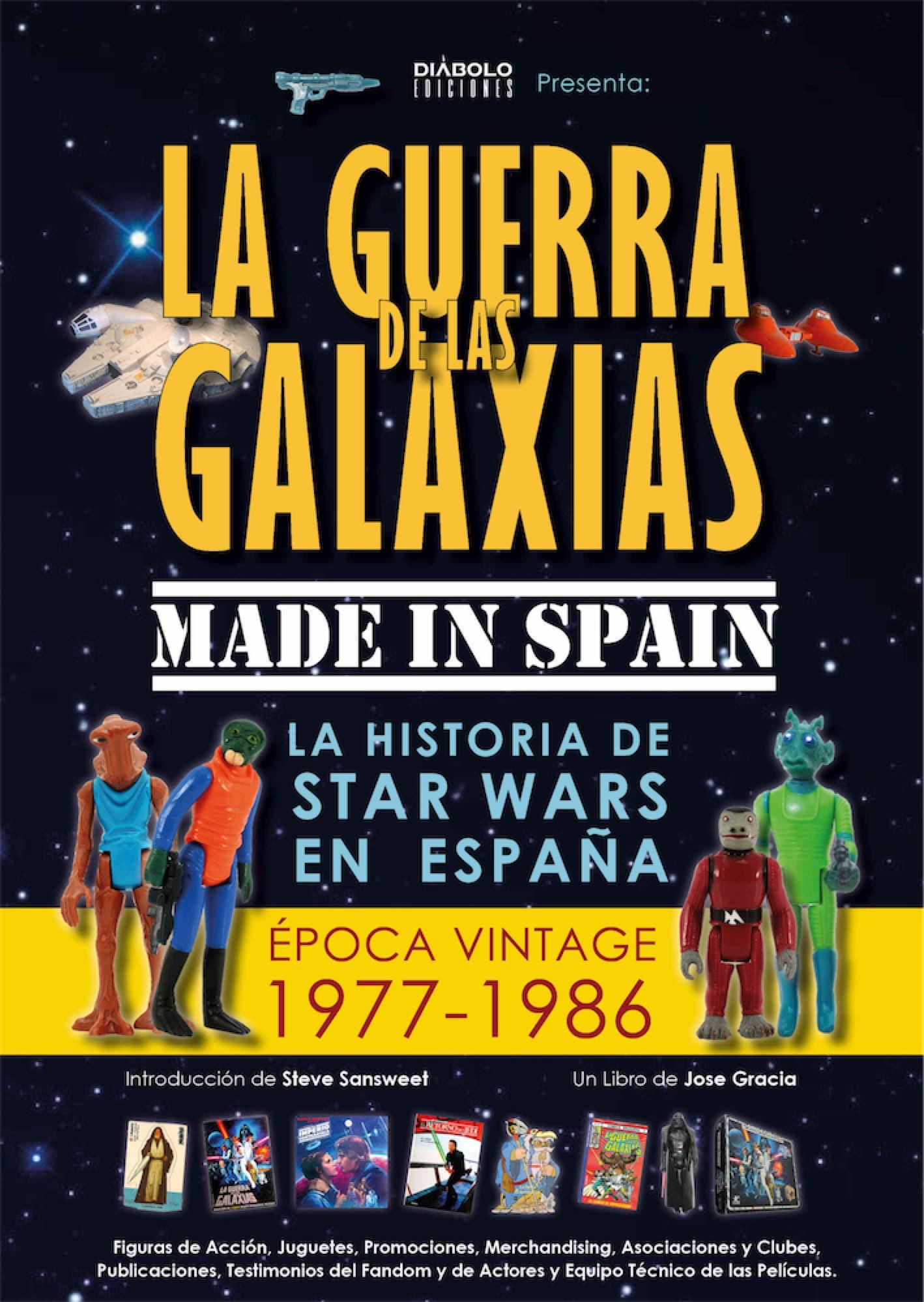 LA GUERRA DE LAS GALAXIAS MADE IN SPAIN VOL 1