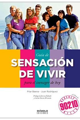 GUIA DE SENSACION DE VIVIR  PARA EL TEENAGER DE HOY