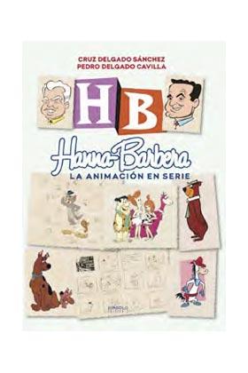 HANNA-BARBERA, LA ANIMACION EN SERIE