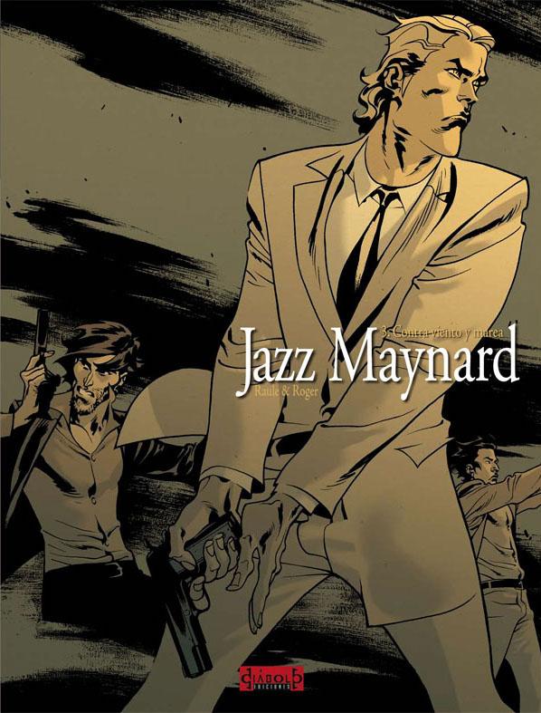 JAZZ MAYNARD 03: CONTRA VIENTO Y MAREA (COMIC)
