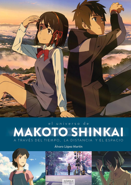 MAKOTO SHINKAI. A TRAVES DEL TIEMPO, EL ESPACIO Y LA DISTANCIA