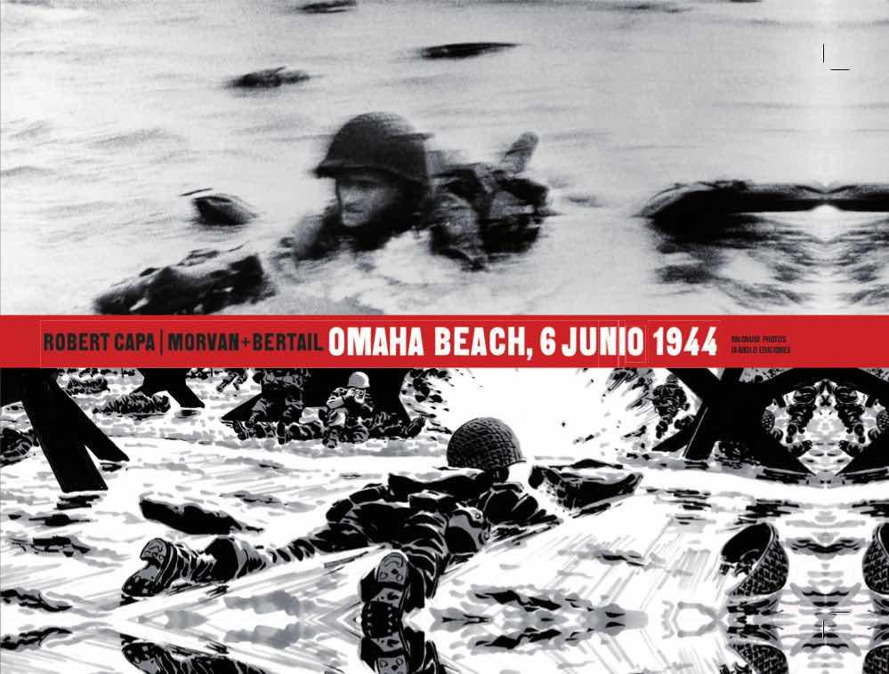 ROBERT CAPA, OMAHA BEACH 6 JUNIO 1944