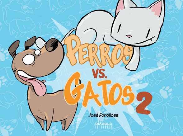PERROS VS GATOS VOL. 2