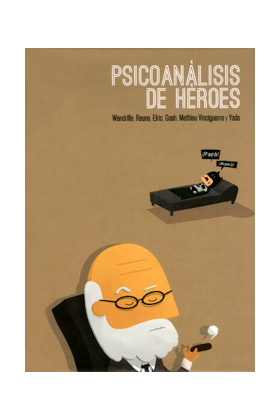 PSICOANALISIS DE HEROES