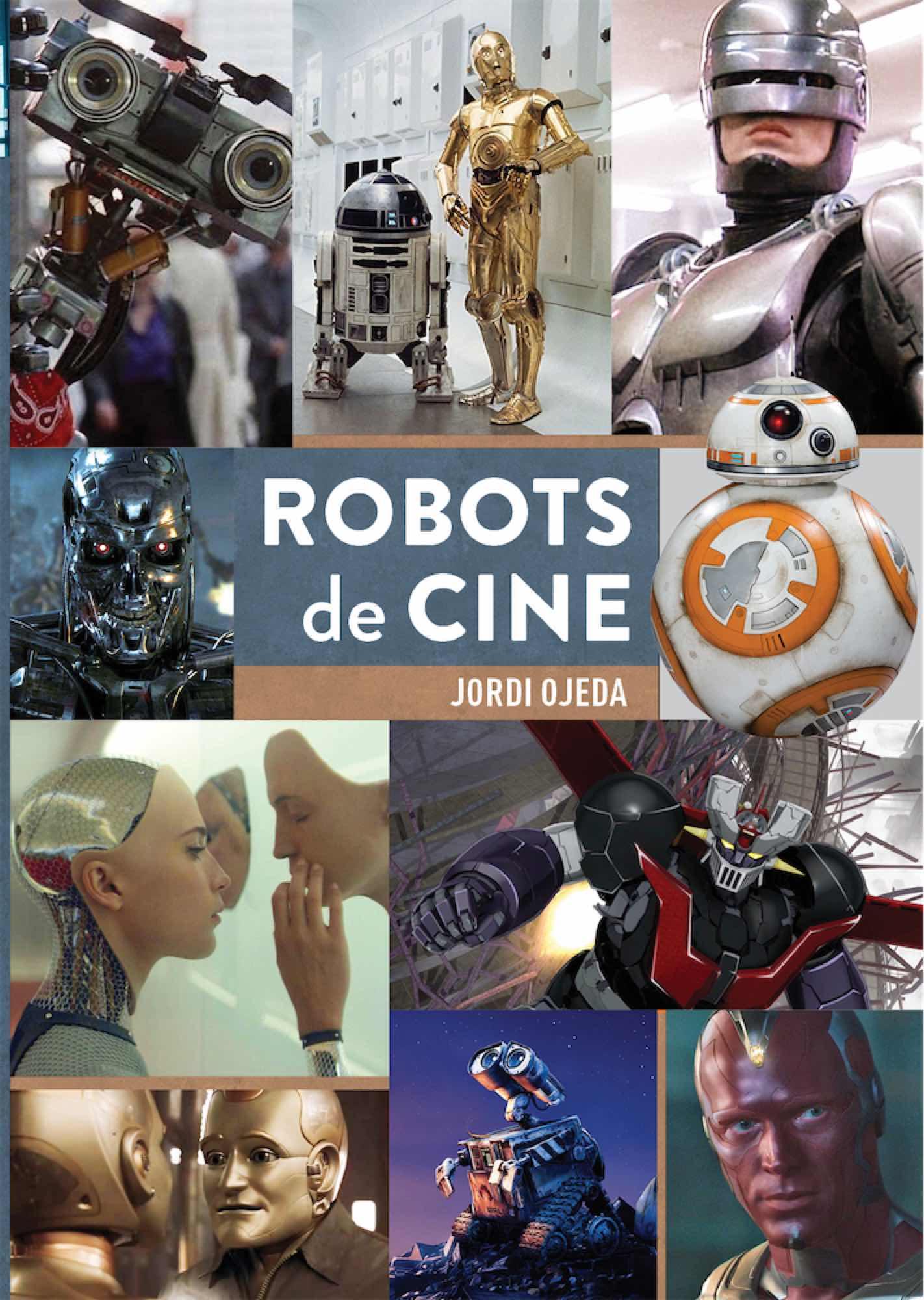 ROBOTS DE CINE. DE MARIA A ALITA