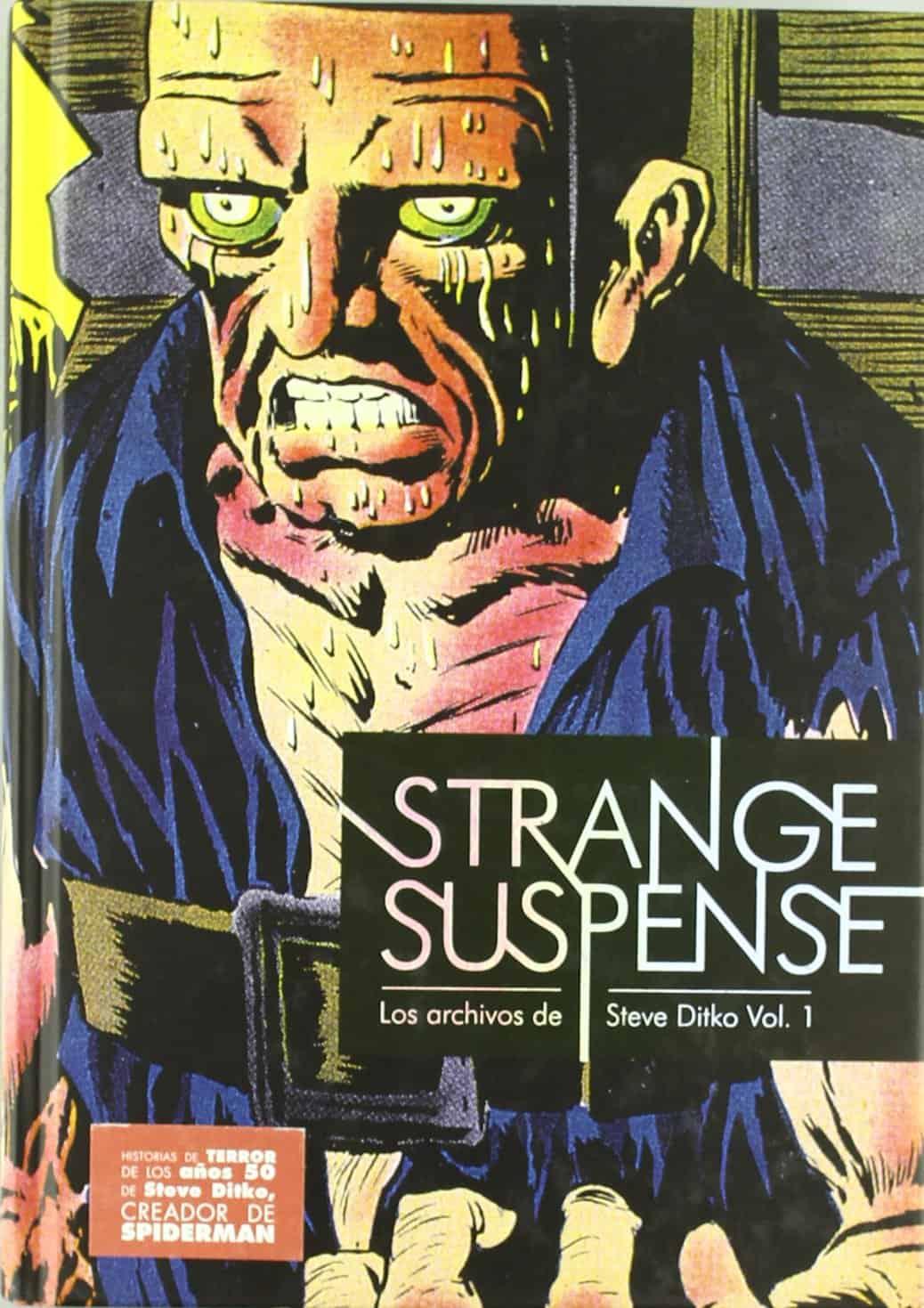 STRANGE SUSPENSE (LOS ARCHIVOS DE STEVE DITKO VOL. 1)