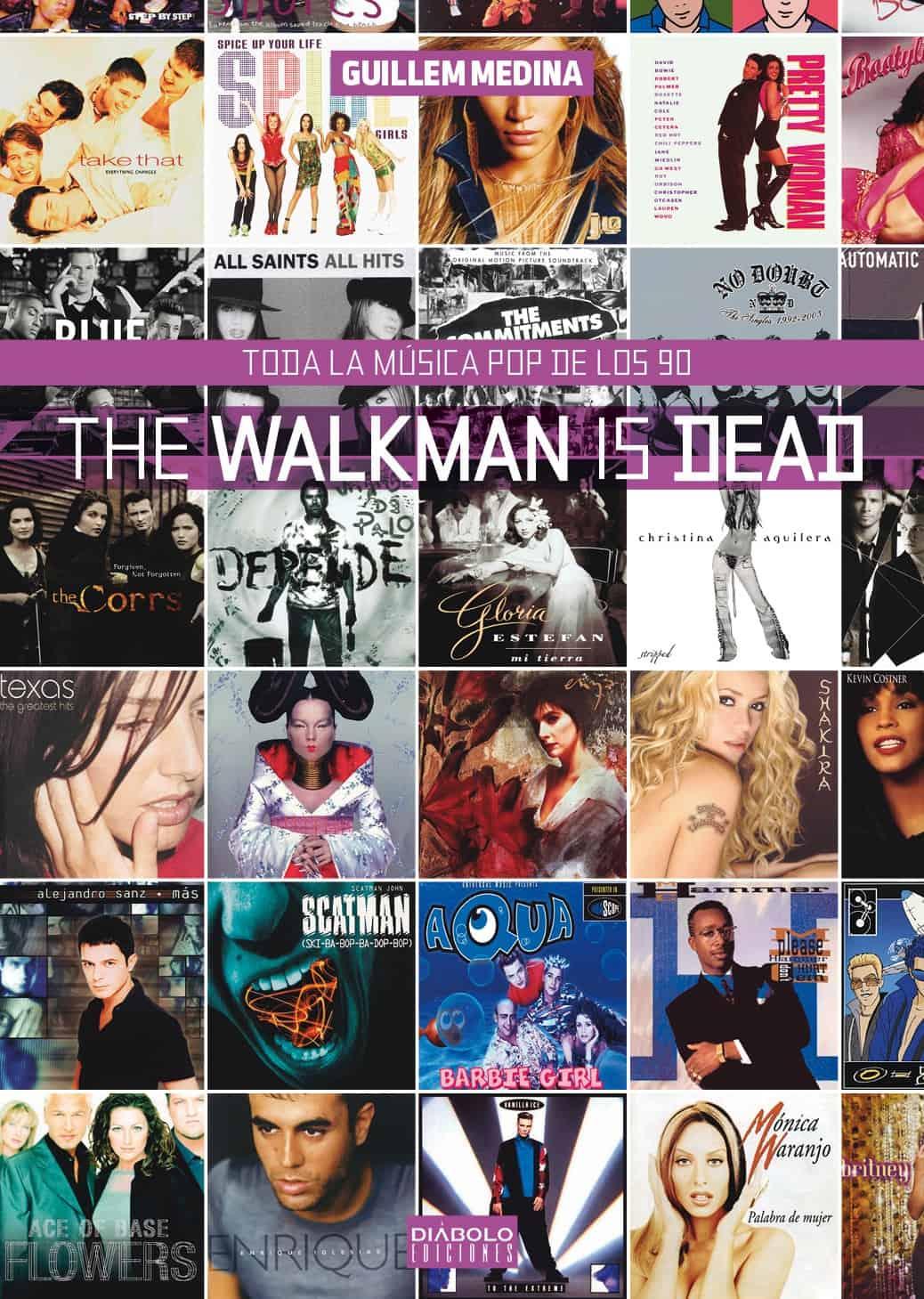 THE WALKMAN IS DEAD. TODA LA MUSICA POP DE LOS 90