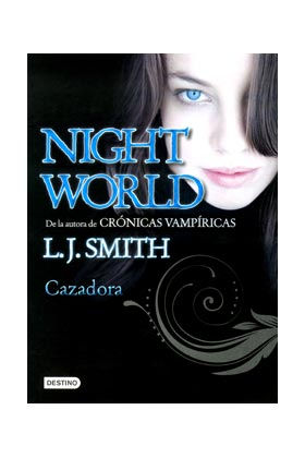 CAZADORA (NIGHT WORLD 03)