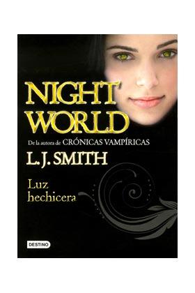 LUZ HECHICERA (NIGHT WORLD 05)