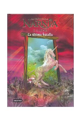 LA ULTIMA BATALLA (LAS CRONICAS DE NARNIA 7)