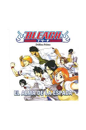 BLEACH. EL ALMA DE LA ESPADA