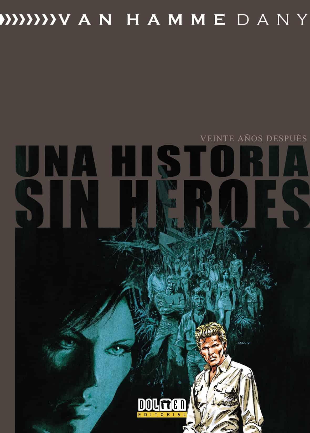 UNA HISTORIA SIN HEROES. VEINTE AÑOS DESPUES