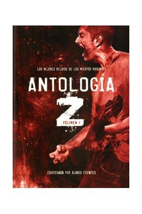 ANTOLOGIA Z 01. LOS MEJORES RELATOS DE MUERTOS VIVIENTES