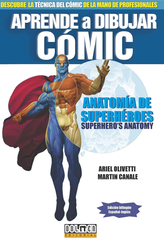 APRENDE A DIBUJAR COMIC: ANATOMIA DE SUPERHEROES