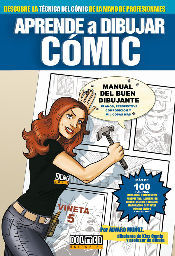 APRENDE A DIBUJAR COMIC VOL. 0. MANUAL DEL BUEN DIBUJANTE