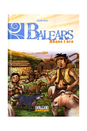 BALEARS ABANS I ARA 01: PREHISTORIA I (CATALAN)
