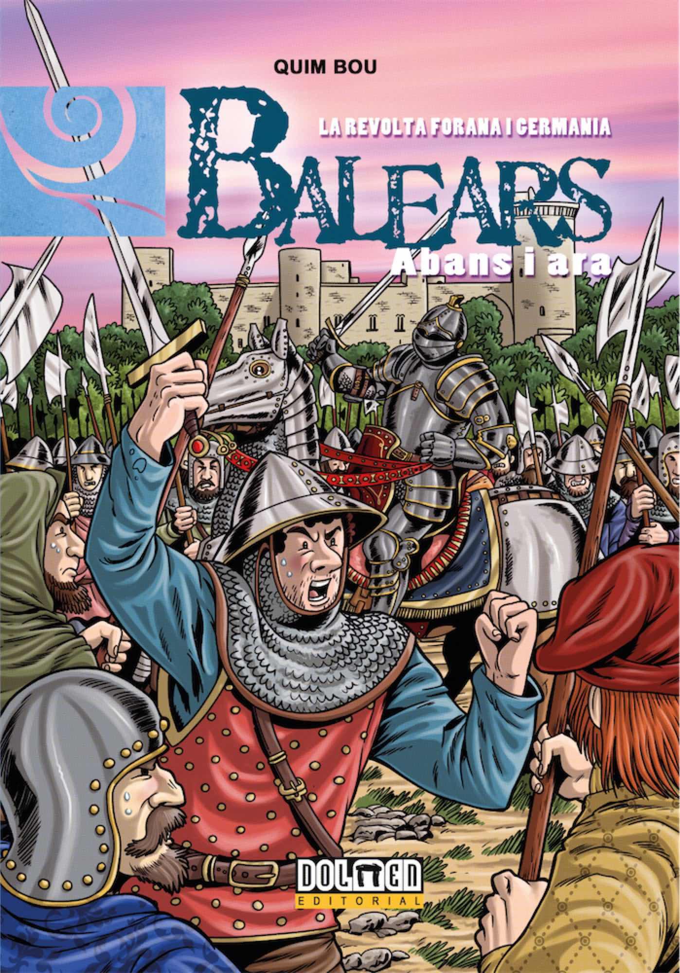 BALEARS ABANS I ARA 09: LA REVOLTA FORANA I GERMANIA (CATALAN)