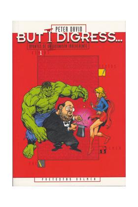 BUT I DIGRESS (PETER DAVID)