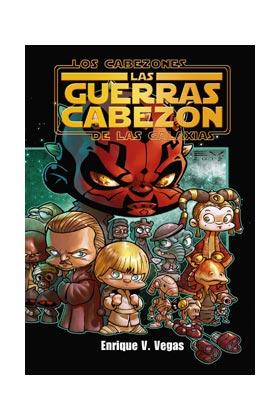 LOS CABEZONES DE LAS GALAXIAS: LAS GUERRAS CABEZON