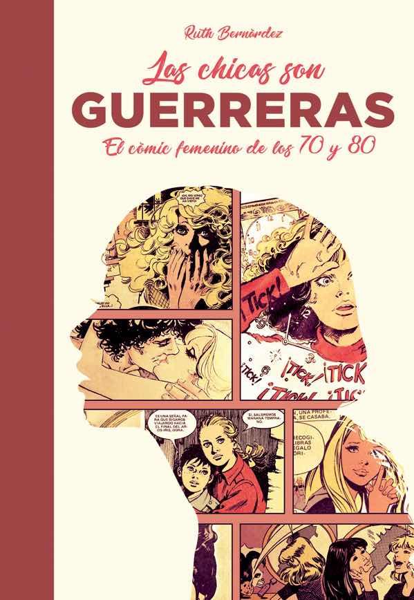 LAS CHICAS SON GUERRERAS. EL COMIC FEMENINO DE LOS 70 Y 80
