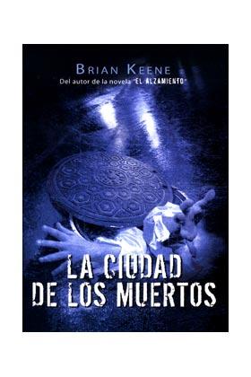 LA CIUDAD DE LOS MUERTOS. 2ª EDICION