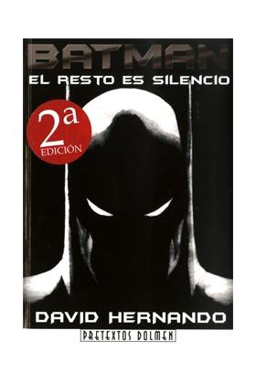 BATMAN: EL RESTO ES SILENCIO