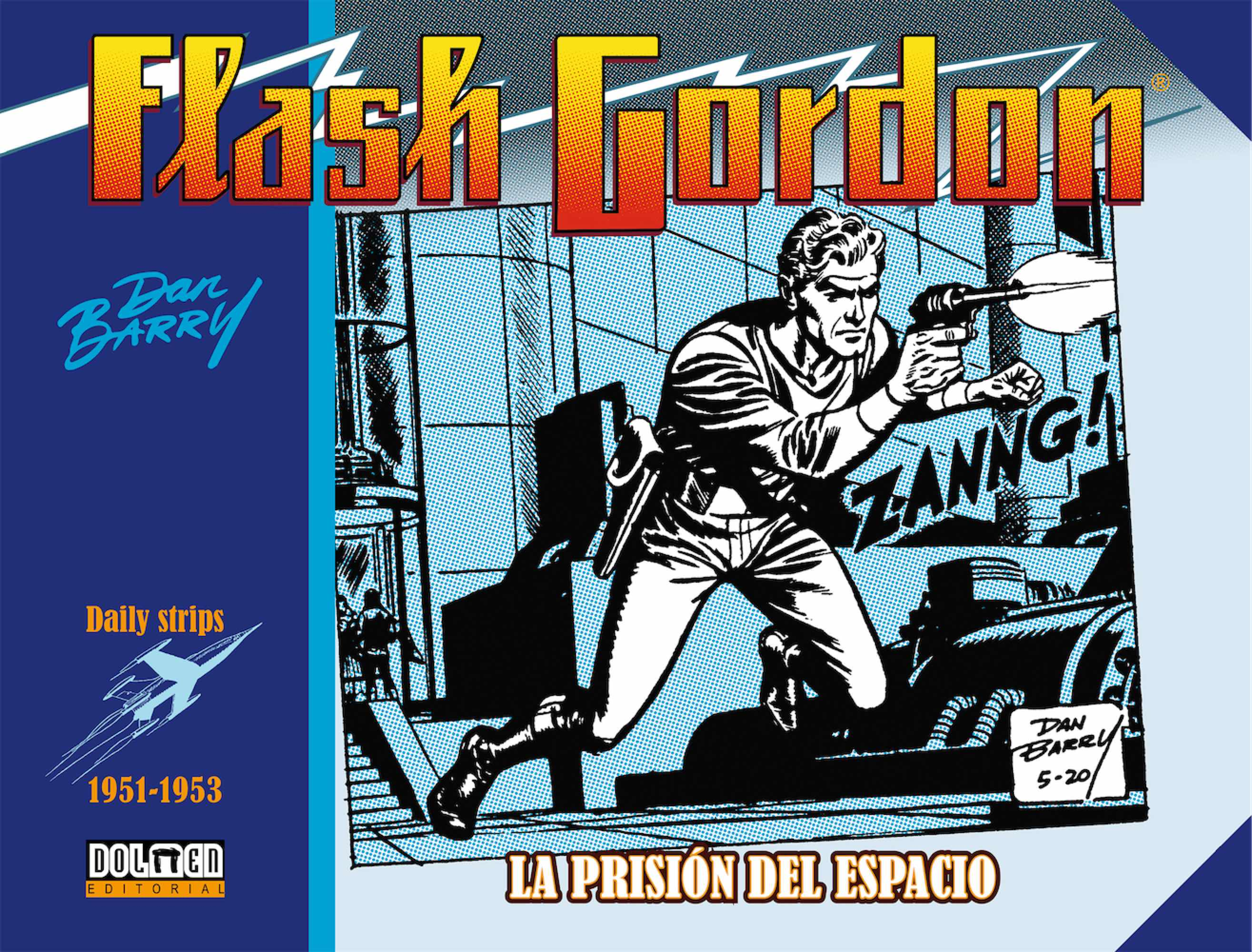 FLASH GORDON. LA PRISION DEL ESPACIO  1951-1953 (DAILY STRIPS)