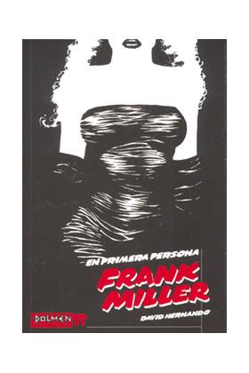 EN PRIMERA PERSONA: FRANK MILLER