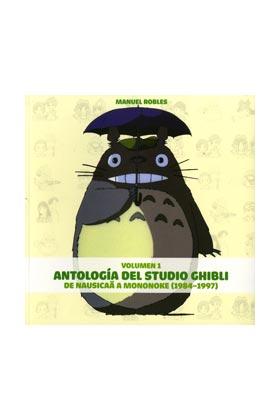 ANTOLOGIA DEL STUDIO GHIBLI VOL. 1 DE NAUSICA A MONONOKE (1984-1997)