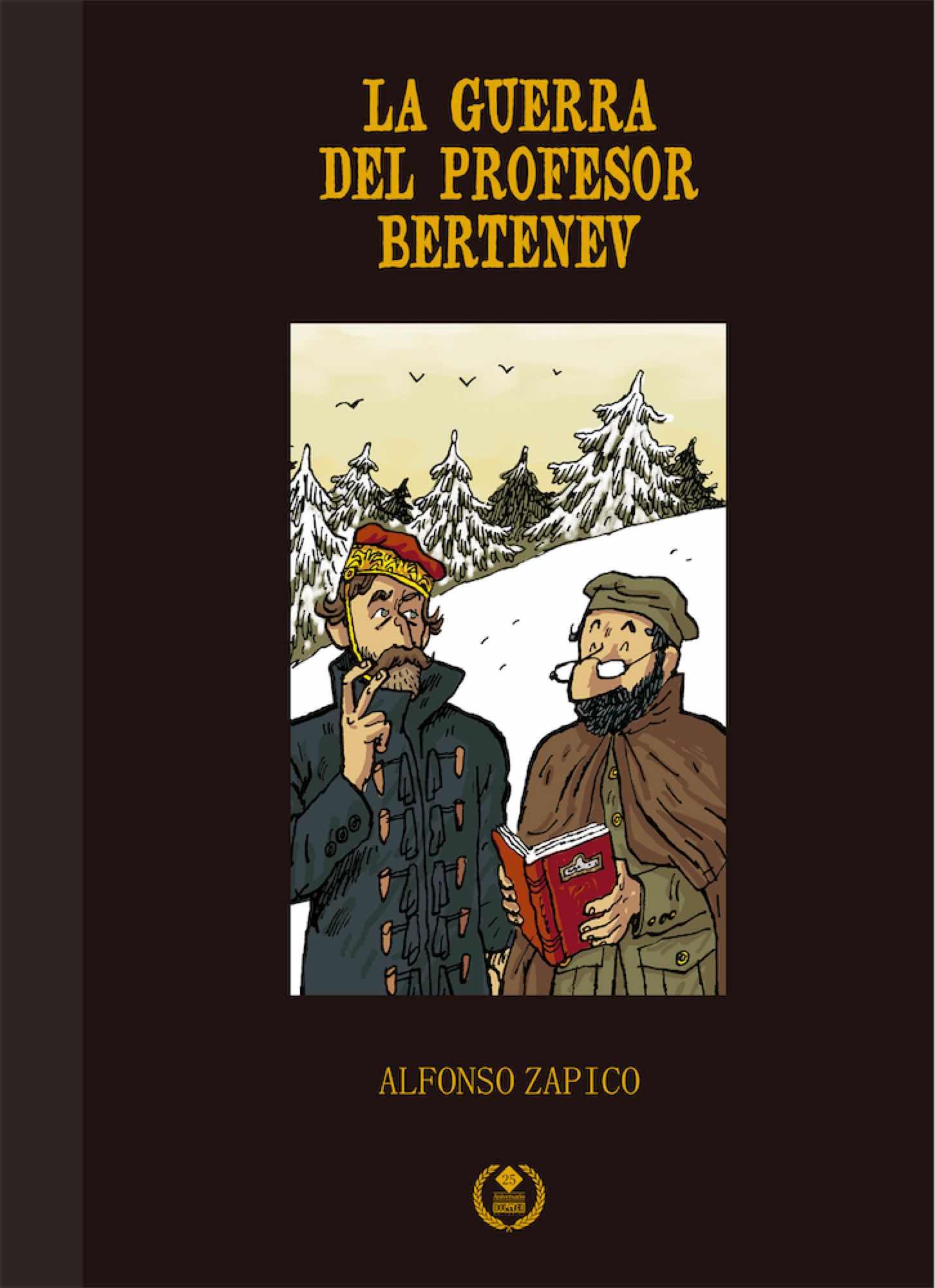LA GUERRA DEL PROFESOR BERTENEV. EDICION ESPECIAL 25 ANIVERSARIO DOLMEN