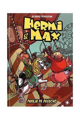 HERMI & MAX. PAREJA DE DESECHO
