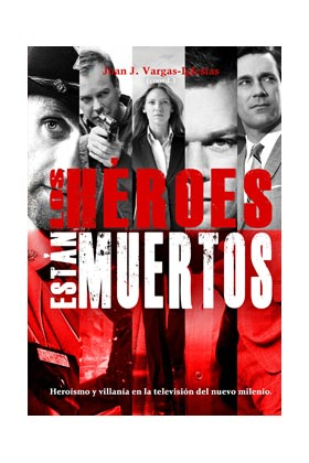 LOS HEROES ESTAN MUERTOS