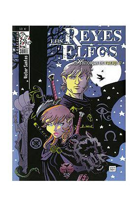 LOS REYES ELFOS: HISTORIAS DE FAERIE 02