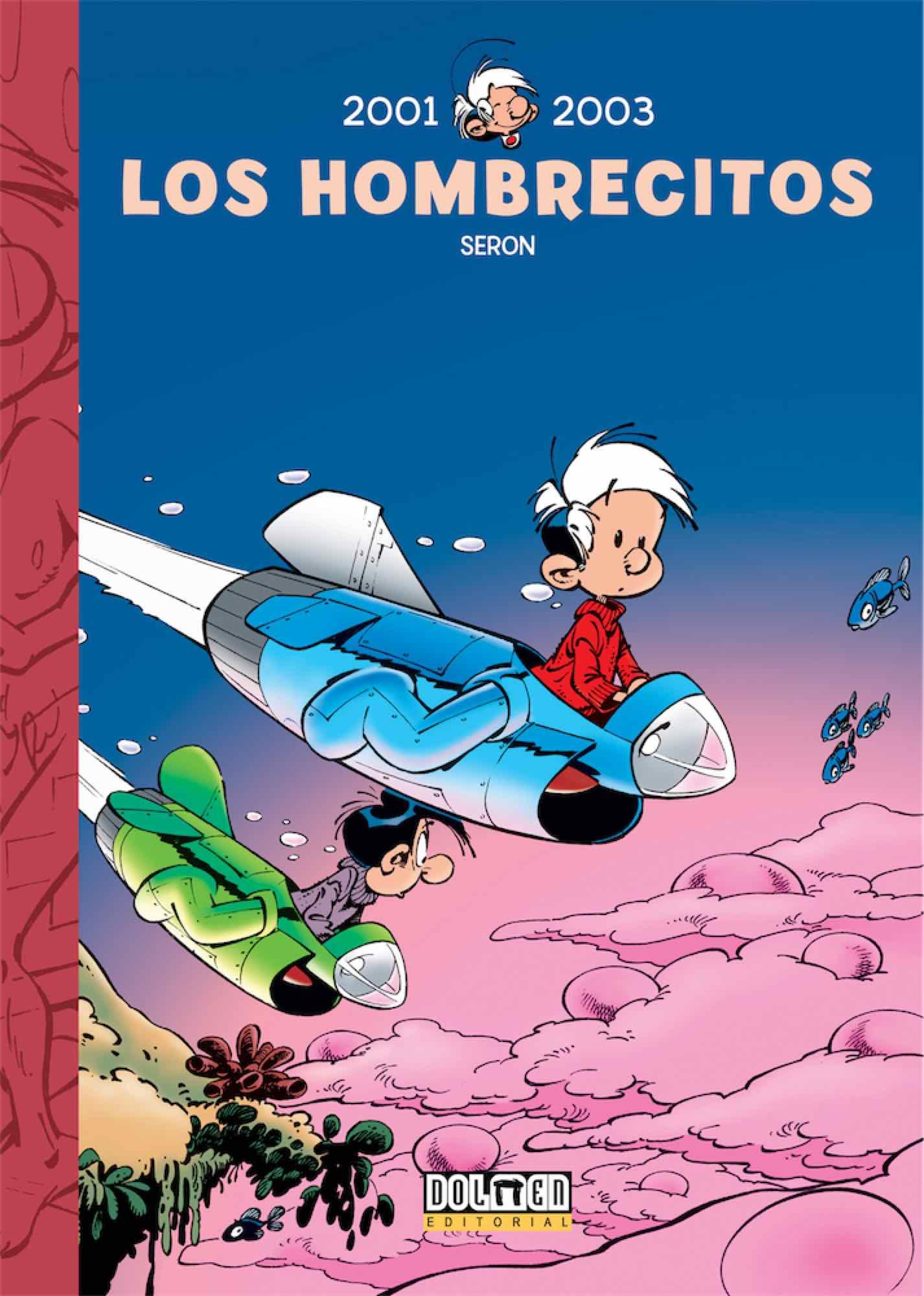 LOS HOMBRECITOS 14: 2001-2003
