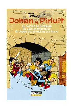 JOHAN Y PIRLUIT 01: EL CASTIGO DE BASENHAU - EL AMO DE ROUCYBEUF - EL DUENDE DEL BOSQUE