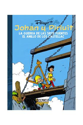 JOHAN Y PIRLUIT 04: LA GUERRA DE LAS SIETE FUENTES Y EL ANILLO DE LOS CASTELLAC