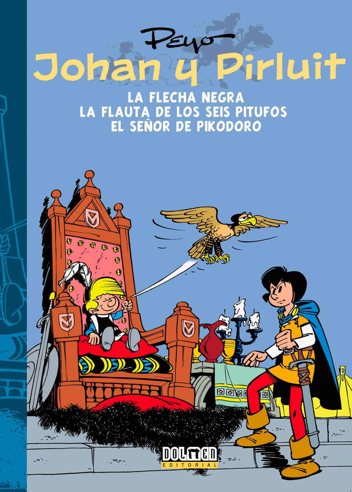 JOHAN Y PIRLUIT 03: LA FLECHA NEGRA, EL SEÑOR PIKODORO Y LA FLAUTA DE LOS SEIS PITUFOS
