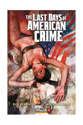 LAST DAYS OF THE AMERICAN CRIME (COMIC)