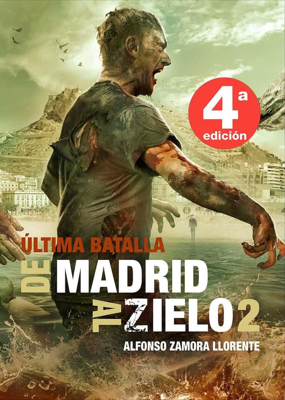DE MADRID AL ZIELO 2: ULTIMA BATALLA (4ª EDICION)