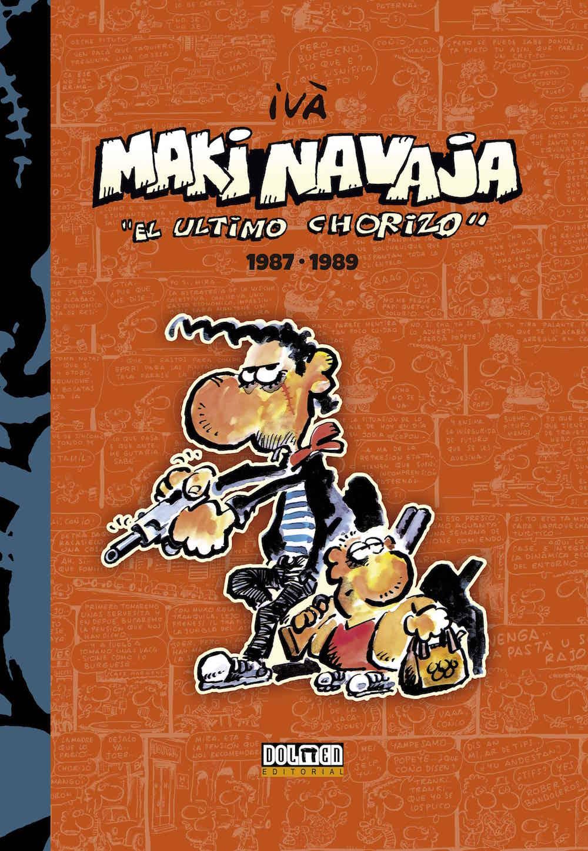 MAKINAVAJA VOL. 2 EL ULTIMO CHORIZO 1987-1989